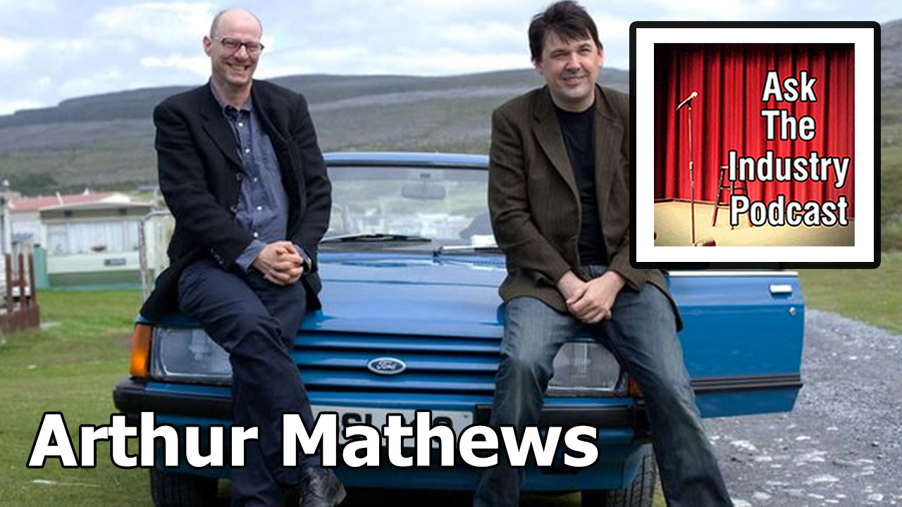 EP109 – Arthur Matthews – Co-writer of Father Ted.