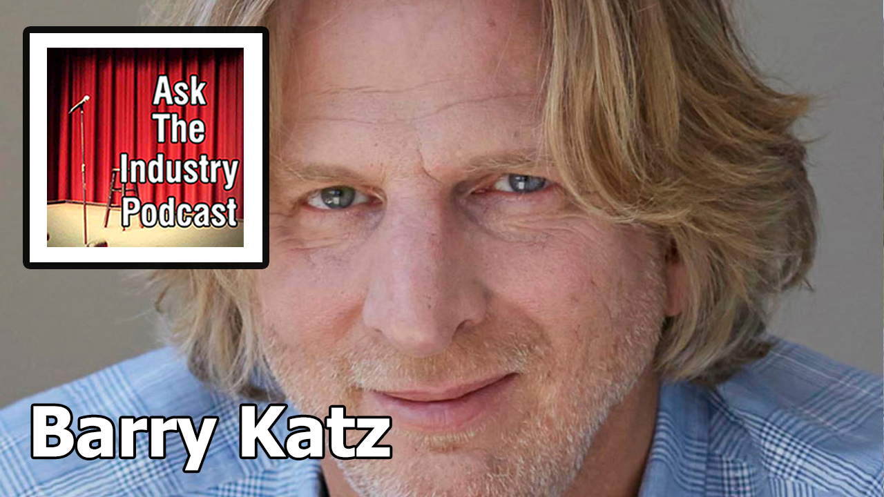 EP112 – Barry Katz – How an agent helps to build your comedy audience in the US.